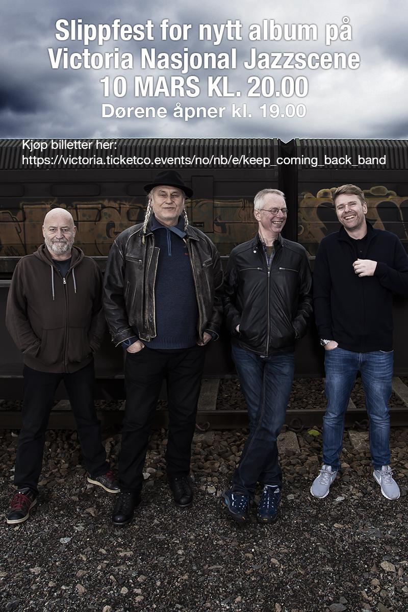 KeepComing Back Band feirer nytt album med slippfest på Victoria Jazzscene 10. mars. Dørene åpner kl. 19.